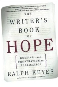 The Writer's Book of Hope by Ralph Keyes