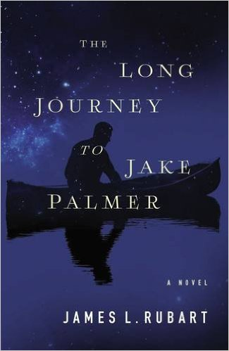 james-rubart-the-long-journey-to-jake-palmer