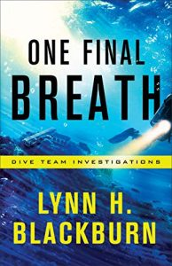 One Final Breath by Lynn H Blackburn