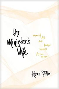 The Minister's Wife by Karen Stiller