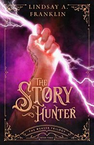 The Story Hunter by Lindsay A. Franklin